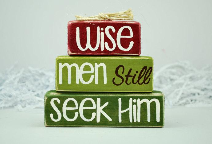 Wise Men Still Seek Him Christmas Decor WoodenBlock Shelf Sitter Stack