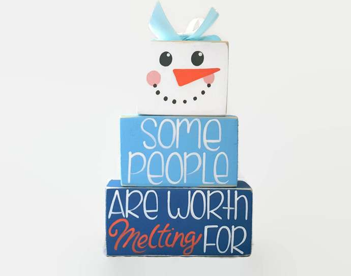 Snowman Some People Are Worth Melting For WoodenBlock Shelf Sitter Stack