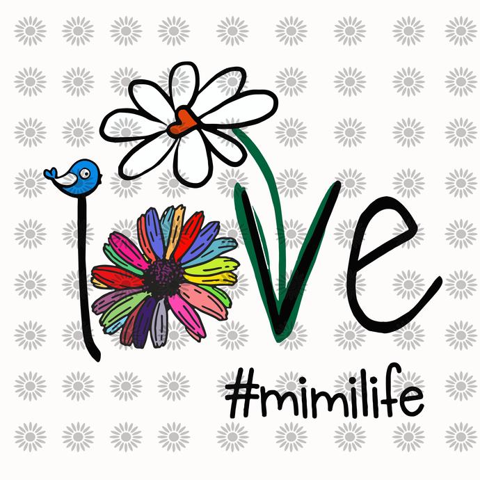 Mimilife svg, mimi svg, gigi gift, mother day svg,grandma svg,happy mother's day