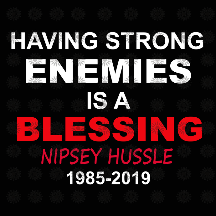 Hussle and Motivate svg, Nipsey Hussle svg, Rip Nipsey Hussle svg, png,dxf,eps