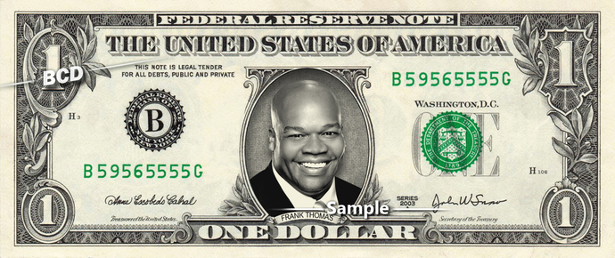 Frank Thomas on a REAL Dollar Bill Collectible Celebrity Cash Money Gift