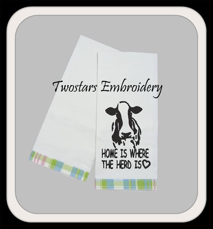 Cow embroidery with saying Home is where the herd is. Digital embroidery file