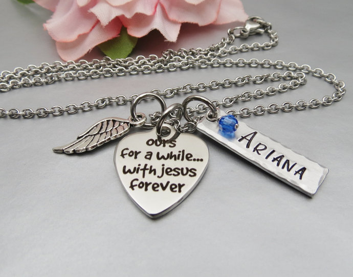 Ours for a while...with Jesus forever Personalized Memory Necklace. Hand Stamped