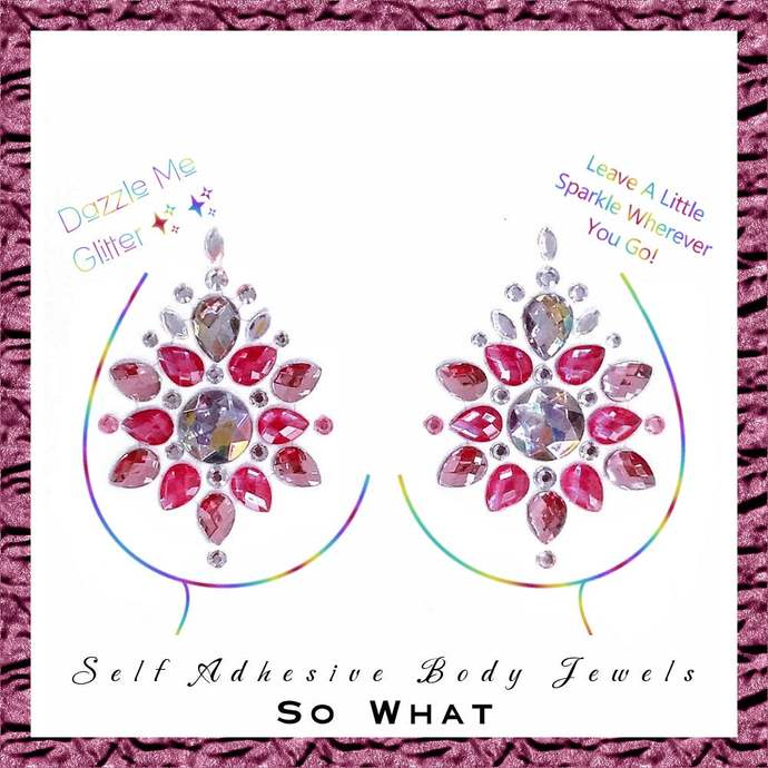 So What - Self adhesive body and face gems