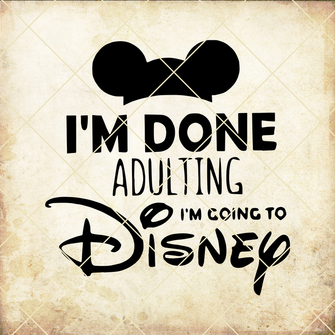 I'm done adulting I'm going to disney MICKEY mouse muscle tank, disney world