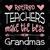 Retired Teachers Make The Best Grandmas Digital Cut Files Svg, Dxf, Eps, Png,