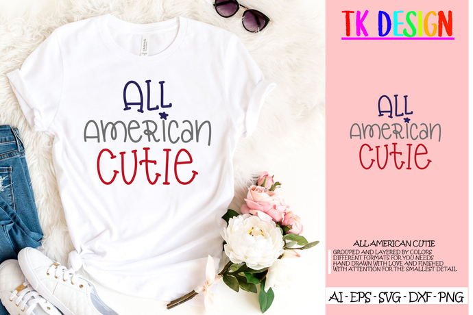 BUY 3 GET 1 FREE .... All American Cutie Svg, 4th Of July Svg, Files For Cricut,
