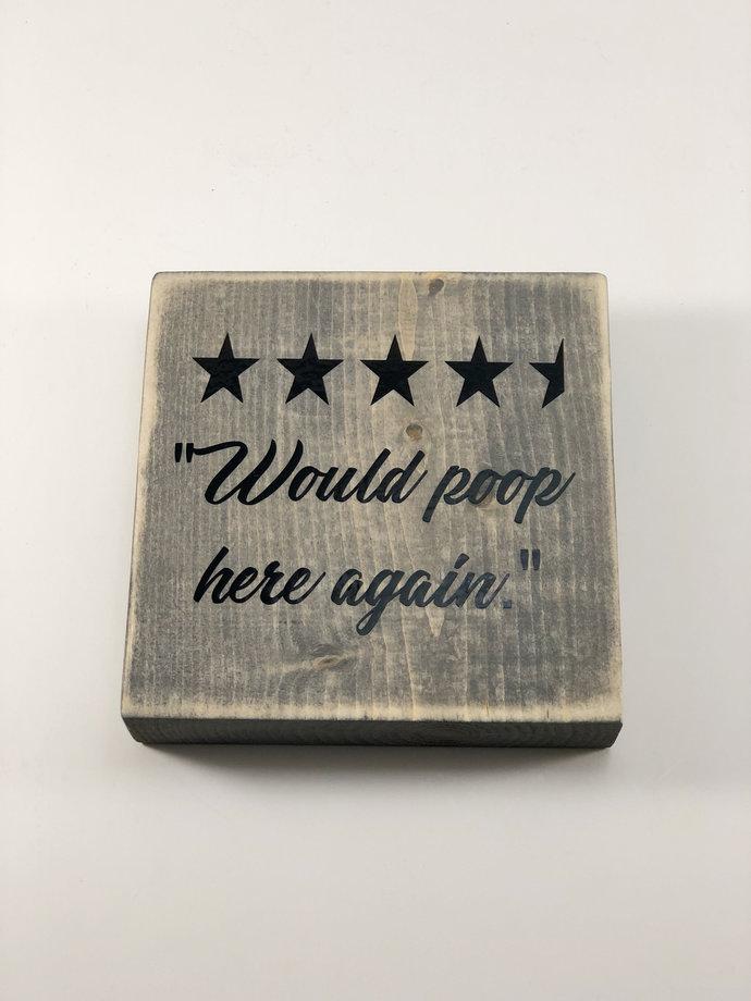 Rustic Bathroom Sign, Five Star Rating Bathroom Sign, Would Poop Here Again