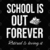 School Is Out Forever Digital Cut Files Svg, Dxf, Eps, Png, Cricut Vector,