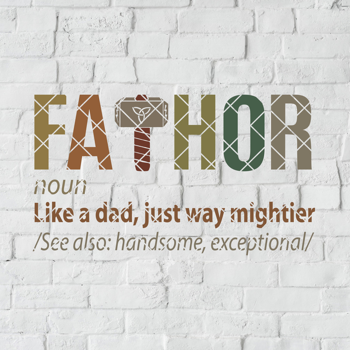 Fathor Like A Dad, Just Way Mightier Digital Cut Files Svg, Dxf, Eps, Png,