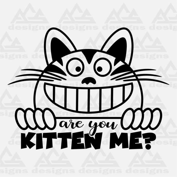 Cat Are You kitten Me Svg Png Dxf & Eps Designs Cameo File Silhouette