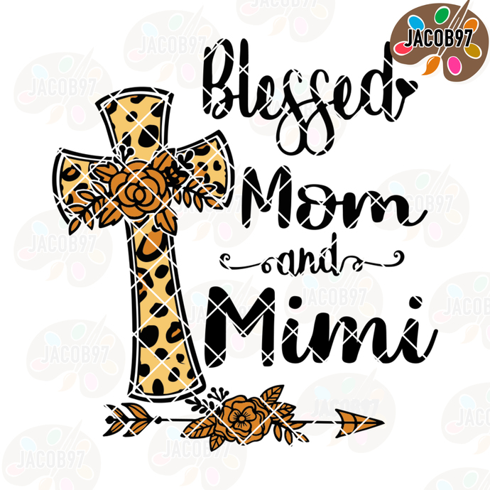 Blessed Mom And Mimi Digital Cut Files Svg, Dxf, Eps, Png, Cricut Vector,