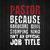Pastor Because Hardcore Devil Stomping Ninia Isn't An Offical Job Title Digital