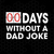 00 Days Without A Dad Joke Digital Cut Files Svg, Dxf, Eps, Png, Cricut Vector,