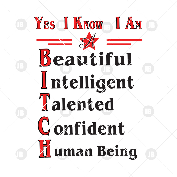 Yes I Know I Am- Beatidul, Intelligent, Talented, Confident, Human Being Digital