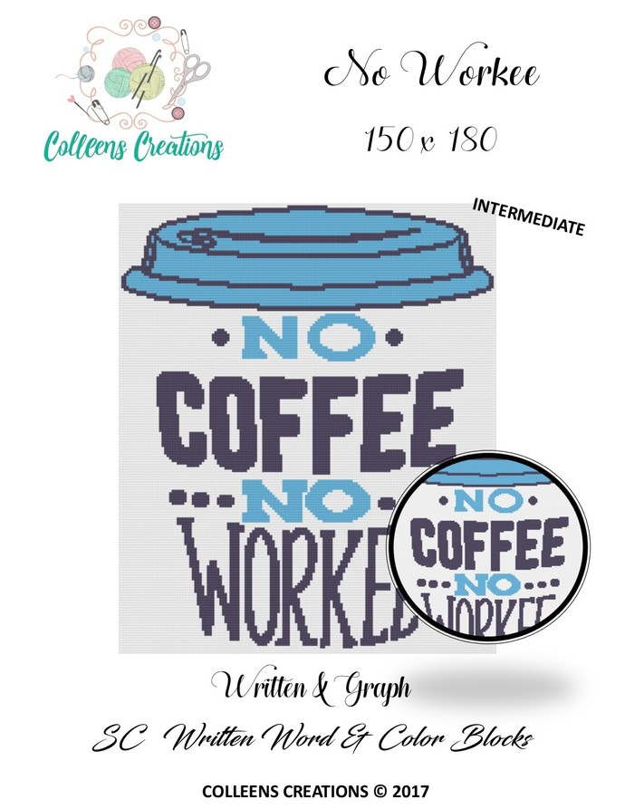 No Workee Crochet Written and Graph Design