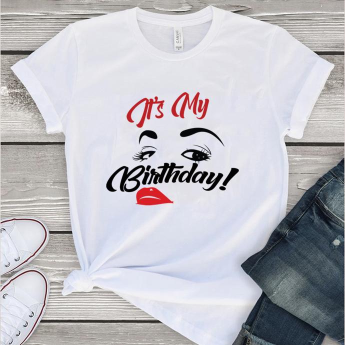 It's my birthday,birthday svg, birthday gift, birthday shirt, birthday