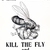 "Vintage Poster Kill the Fly Save the Child - Art Print - 13"" x 19"" - Custom"
