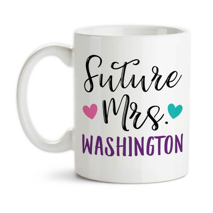 Coffee Mug, Personalized Future Mrs 002, Bride To Be, Engaged, Will You Marry
