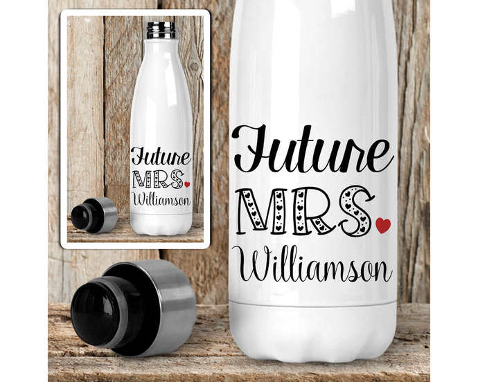 Water Bottle, Personalized Future Mrs 003, Bride To Be, Engaged, Will You Marry