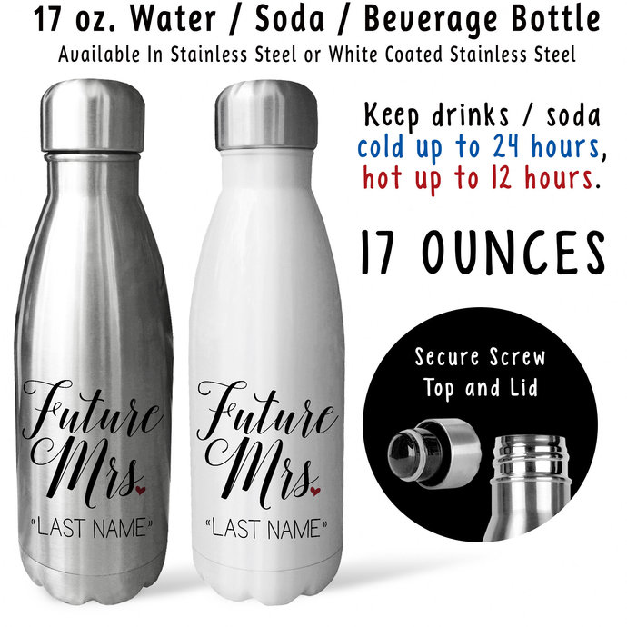 Water Bottle, Personalized Future Mrs 001, Bride To Be, Engaged, Will You Marry