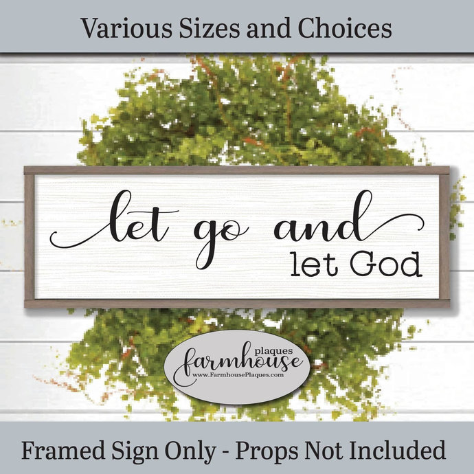Let Go And Let God Framed Wood Wall Art   Farmhouse Decor Signs and Plaques  