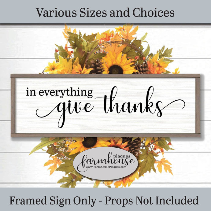 In Everything Give Thanks Sign | Farmhouse Decor Signs and Plaques | Fall Sign,
