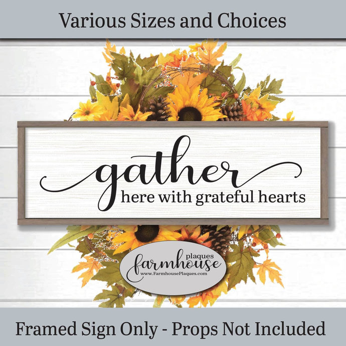 Gather Here With Grateful Hearts Sign   Farmhouse Decor Signs and Plaques  