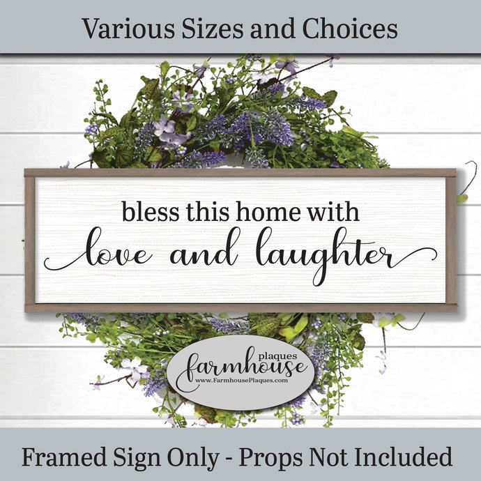 Bless This Home With Love And Laughter | Farmhouse Decor Signs and Plaques |