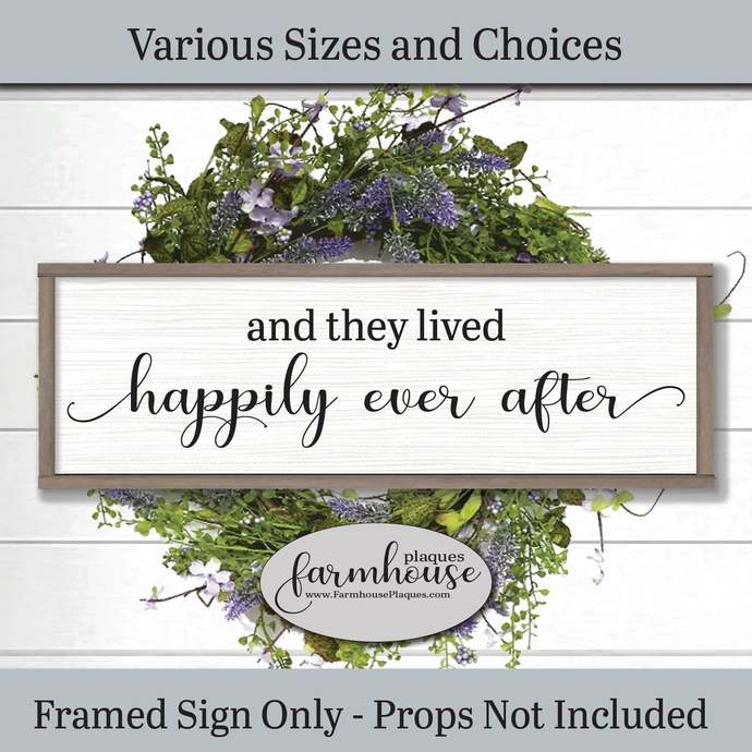 And They Lived Happily Ever After | Farmhouse Decor Signs and Plaques | Rustic