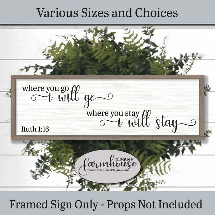 Where You Go I Will  Go Sign | Farmhouse Decor Signs and Plaques | Family Name