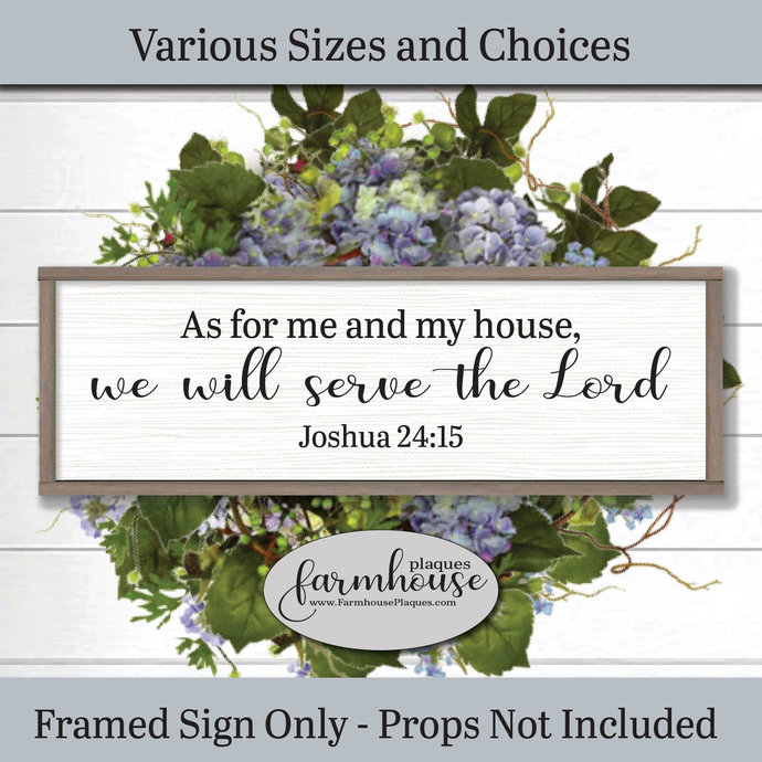 As for me and my house we will serve the Lord Joshua 24 15 scripture sign