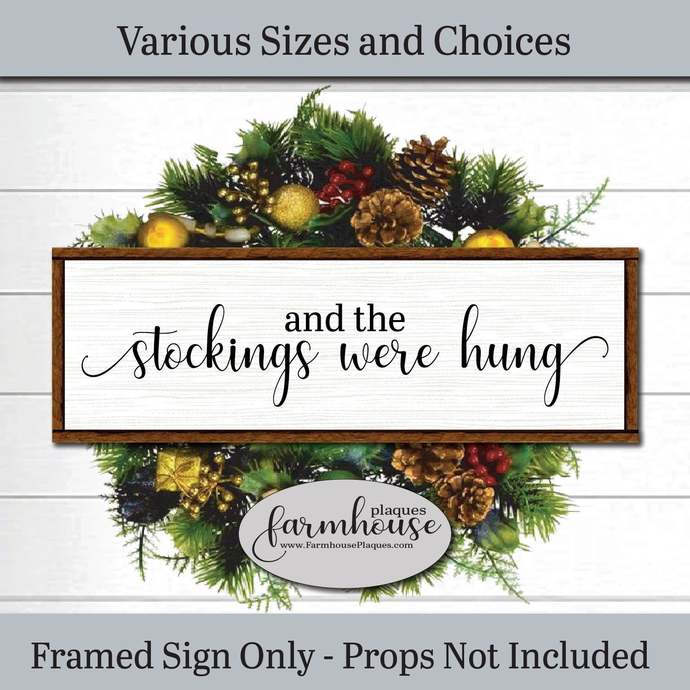 And The Stockings Hung Christmas Sign | Farmhouse Decor Signs and Plaques |