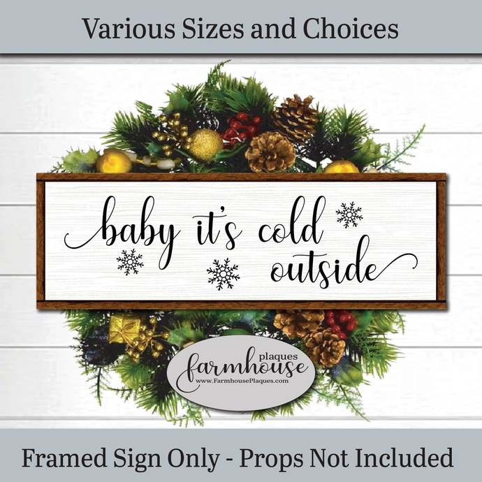 Baby It's Cold Outside Sign | Farmhouse Decor Signs and Plaques | Holiday Decor,