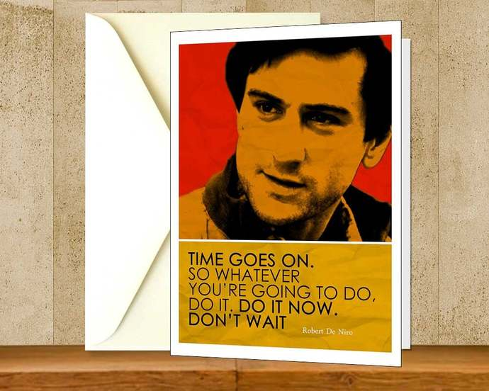 Robert De Niro Inspirational Quote Greeting Card, Printable Colorful Instant