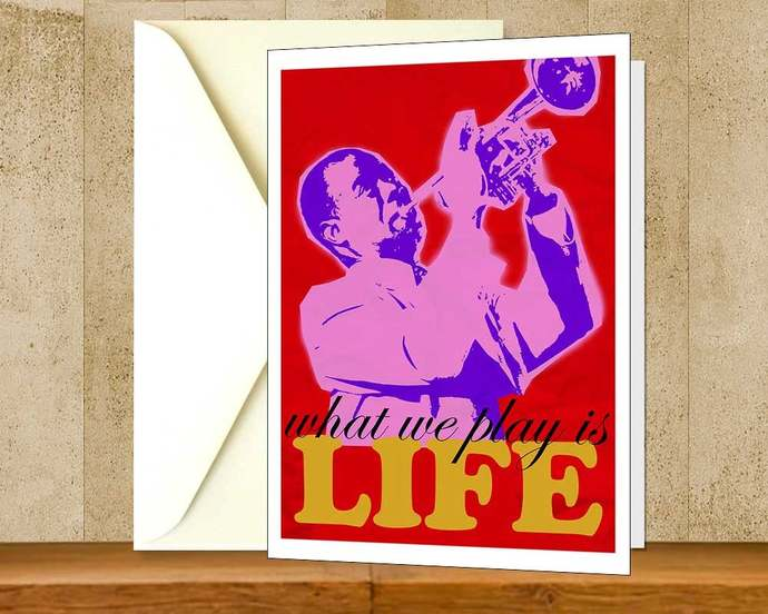 Louis Armstrong Inspiration Quote Greeting Card, Printable Colorful Instant