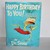 Happy Birthday to You by Dr Seuss Random House 1987