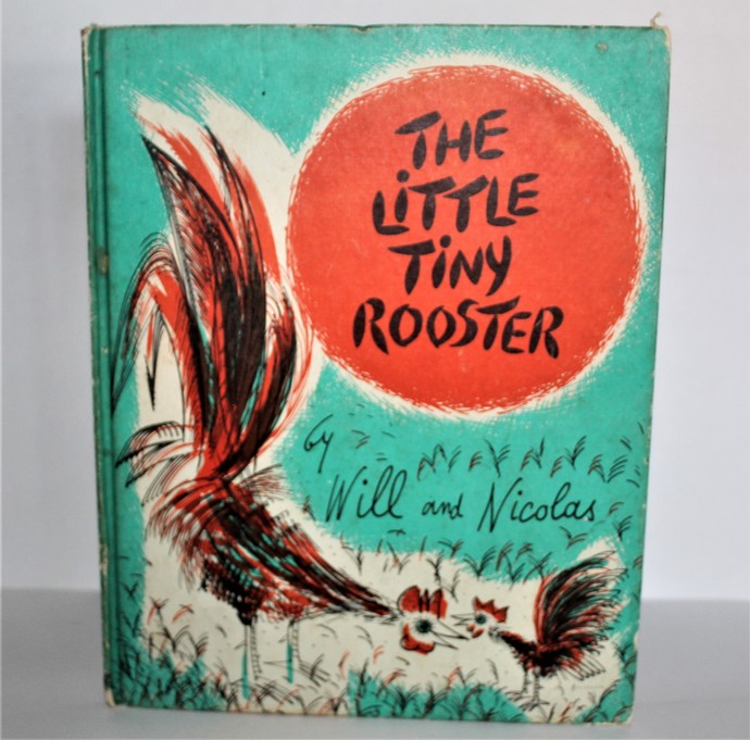 Vintage Children's Book- The Little Tiny Rooster- by Will and Nicholas 1960-