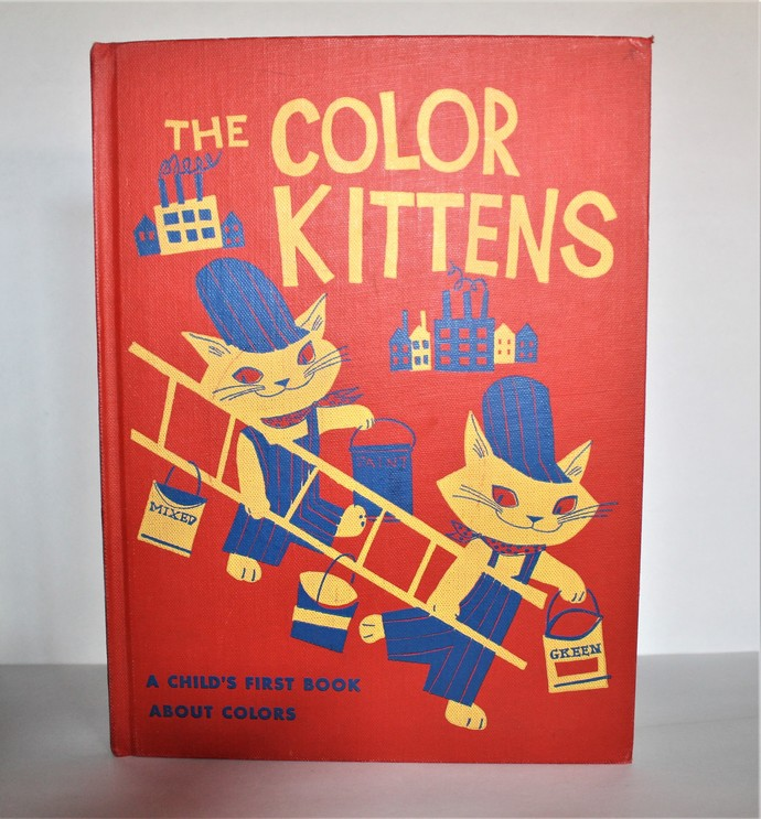 RARE Vintage Hard covered Book- The Color Kittens - A Child's First Book about