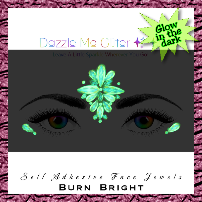 Burn Bright - Glow in the dark, self adhesive face and body gems