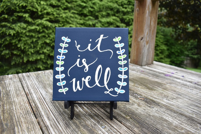 "It Is Well 6"" x 6"" hand-painted canvas painting decor"
