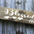 Wooden sign, blessed sign, rustic sign, gallery wall sign