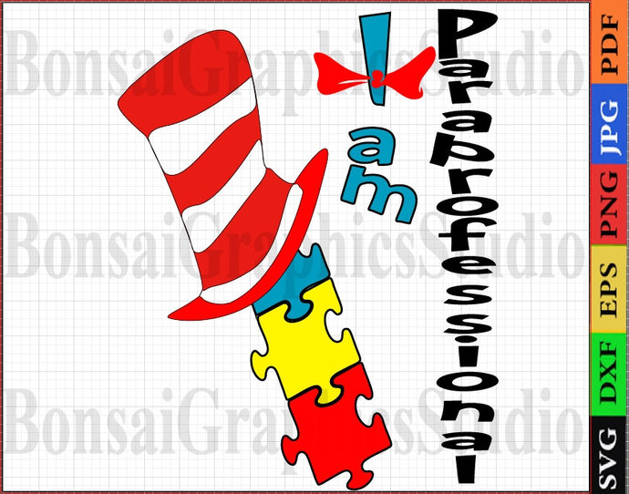 Paraprofessional I am Svg, Cutting Files Gift, the Hat, funny Birthday, logo
