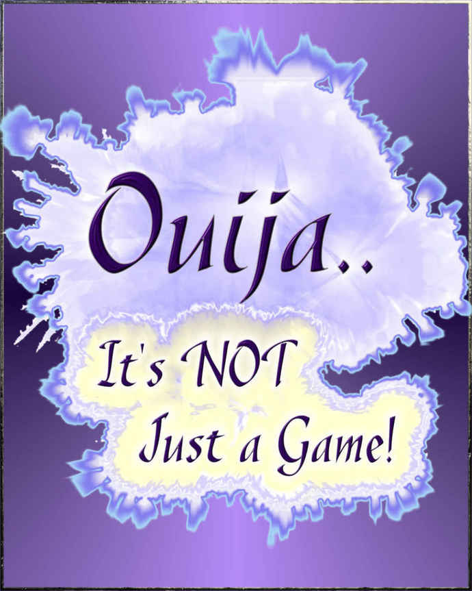 Ouija... It's Not Just a Game!