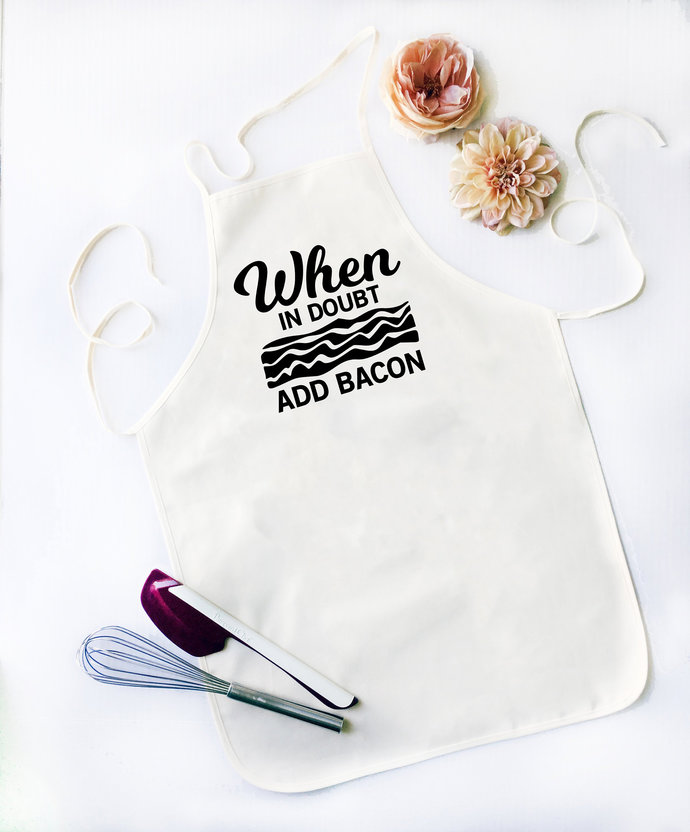 When In Doubt Add Bacon Apron, Kitchen Puns, Gift Idea, Housewarming, Cooking,