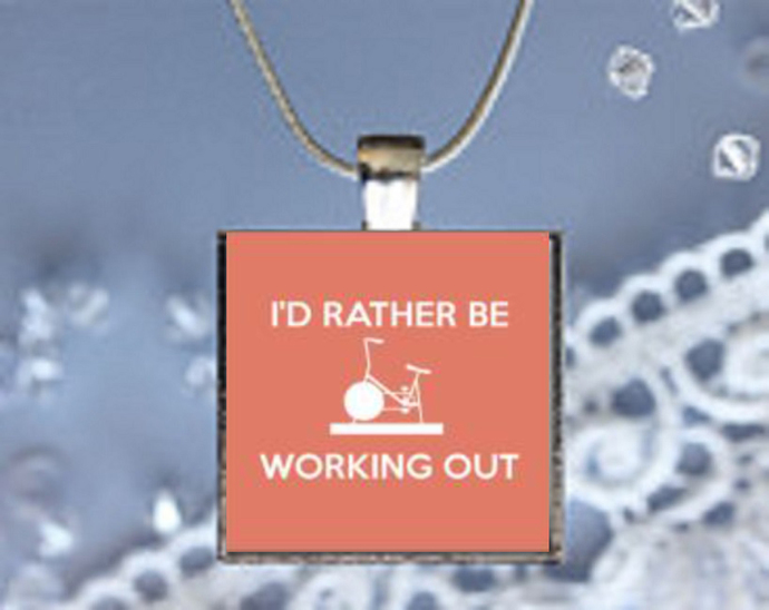 Pendant Necklace I'd Rather Be Working Out