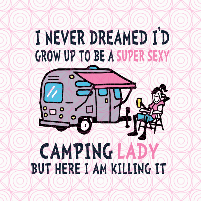 i never dreamed i'd grow up to be a super sexy camping lady but here i am