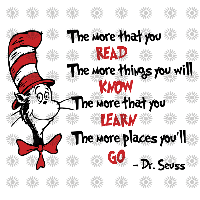 The more that you read svg,Dr.Seuss svg,Cat in hat,Lorax,Thing one thing