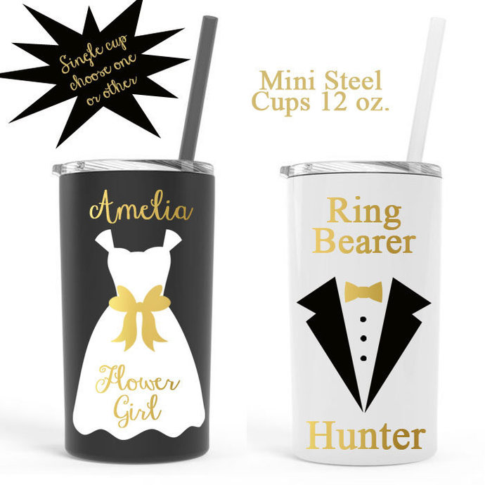 Personalized Flower girl cup, Ring Bearer cup, ONE CUP  flower girl steel cup