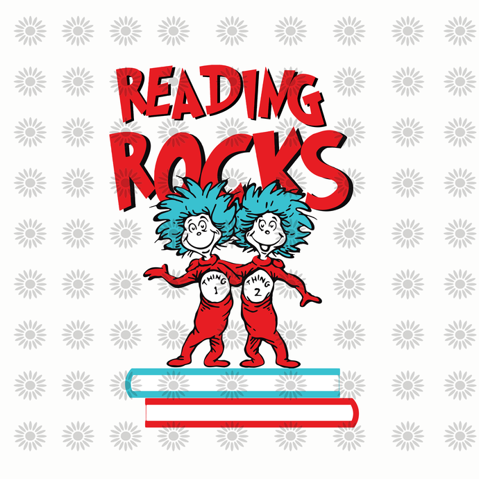 Reading rocks svg,Dr.Seuss svg,Cat in hat,Lorax,Thing one thing two,dr.seuss